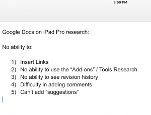 Using iPad Pro for medical literature writing with Google Docs app is disappointing