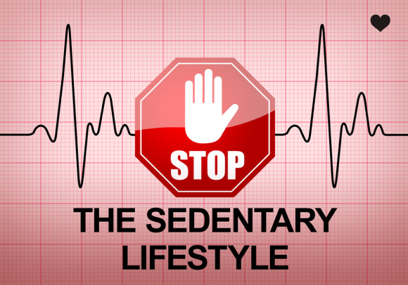 STOP THE SEDENTARY LIFESTYLE