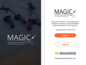 Michigan MAGIC PICC App: A Great Free Resource Ensure Appropriate Use of PICC Lines