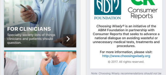 Choosing Wisely app: ABIM and Consumer Reports helps you make evidence based decisions